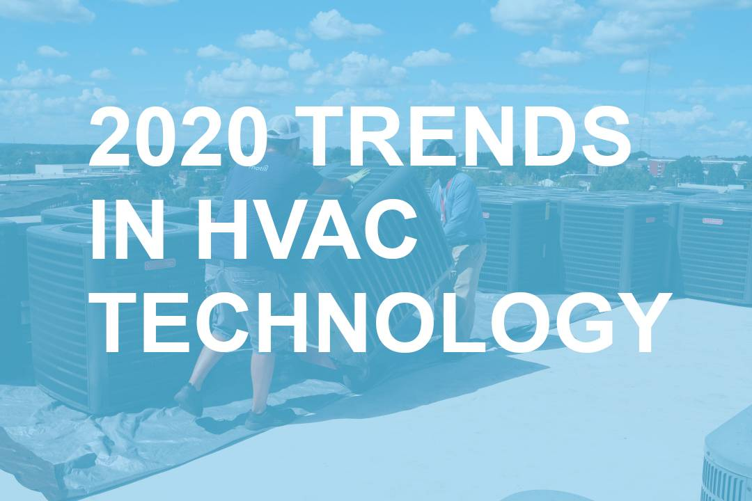 2020 TRENDS IN HVAC TECHNOLOGY Blog post header