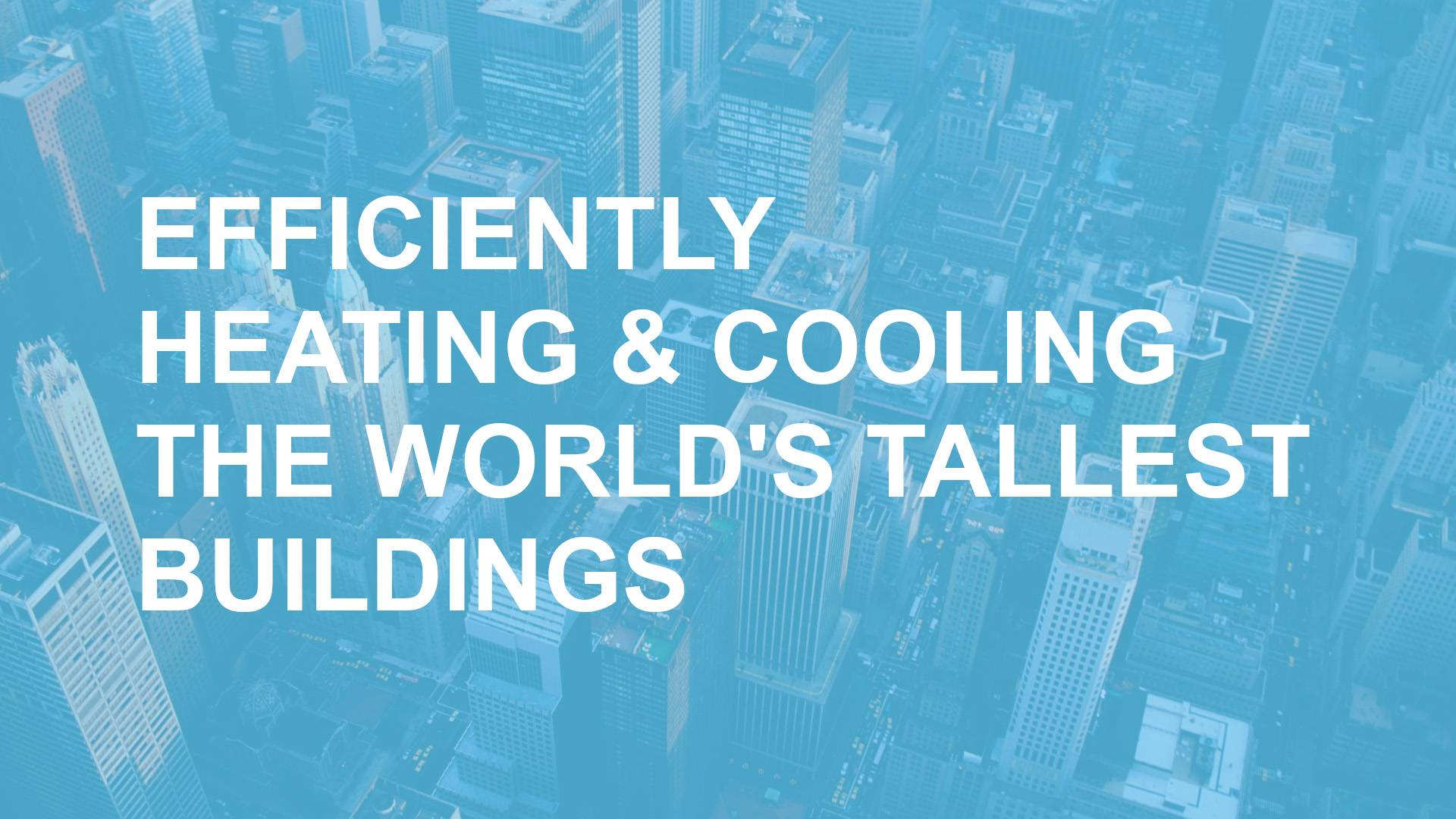 Heating and Cooling The World Tallest Buildings Blog Post Header