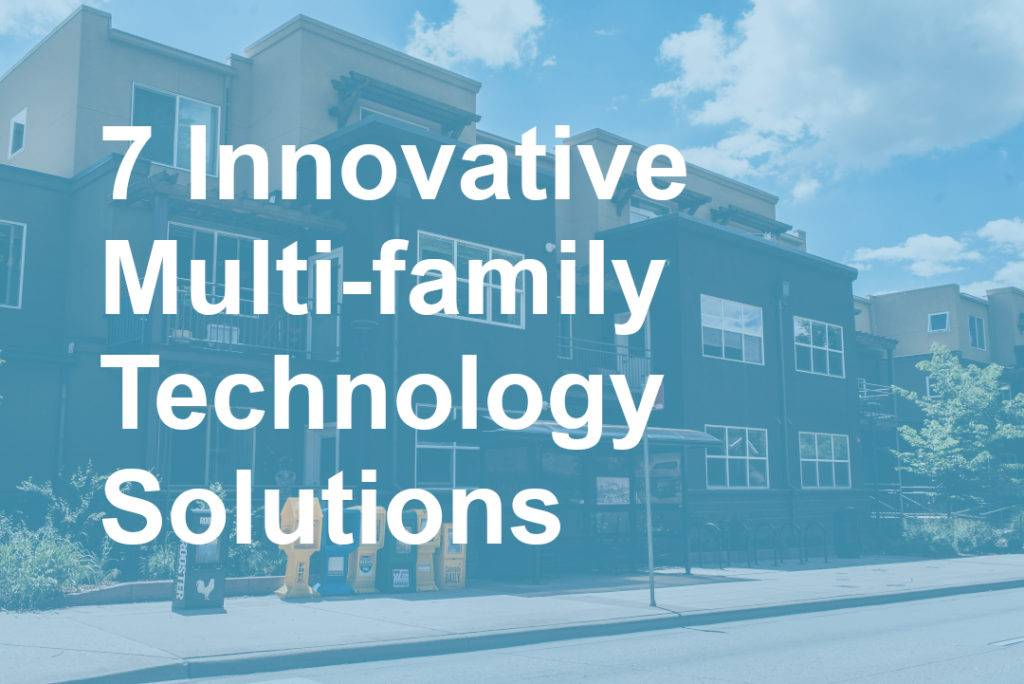 7 Innovative Multi-family Technology Solutions Blog Post Header