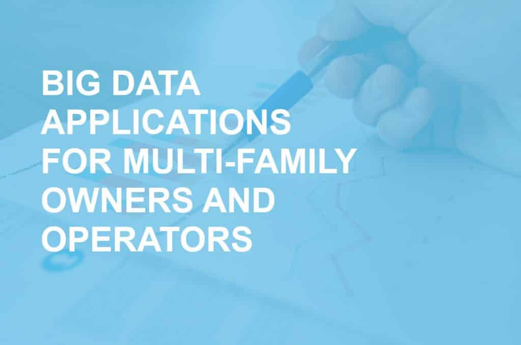big data applications for multi-family properties blog post header