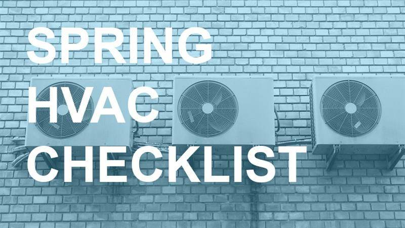 Your Springtime HVAC Maintenance Checklist