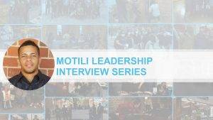 Motili Leadership Interview Series Photo of Ty Rivers