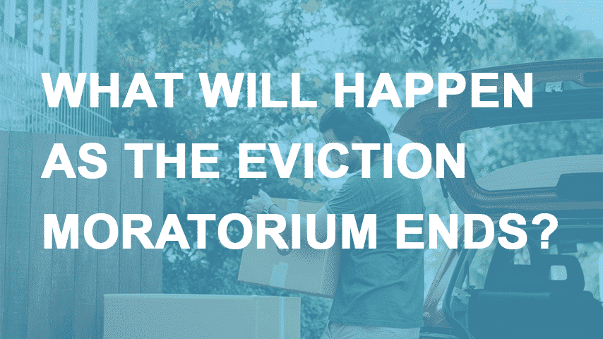 What Will Happen as the Eviction Moratorium Ends?